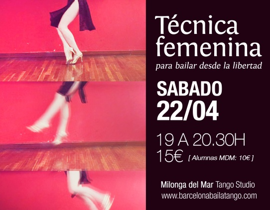 tecnica tango barcelona femenina mujer, paula rey, milonga del mar