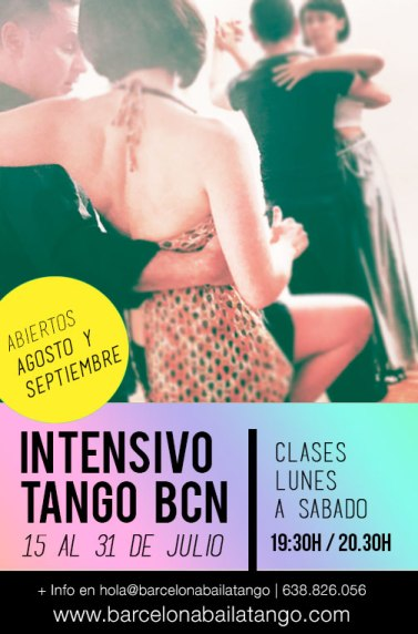 tango en barcelona, clases tango julio barcelona, intensivo julio barcelona